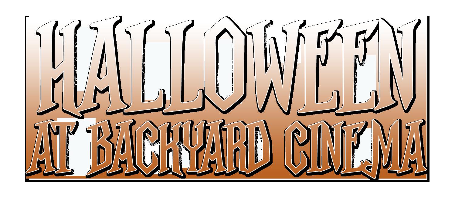 Halloween at Backyard Cinema
