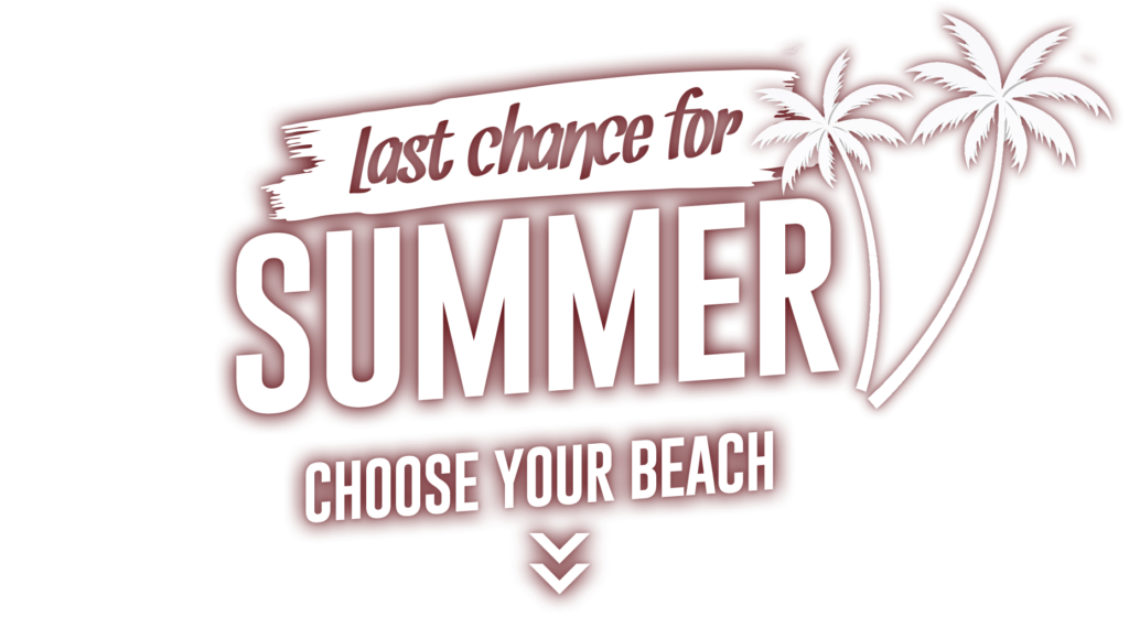Last days for summer. Choose your beach